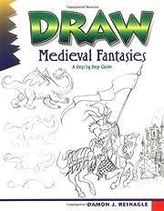 Draw! Medieval fantasies – tekijä: Damon…