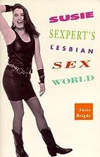 Susie Sexpert's Lesbian Sex World by Susie…