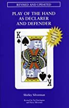 Play of the Hand as Declarer & Defender by…