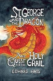 St. George And The Dragon por Edward Hays