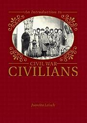 An Introduction to Civil War Civilians –…