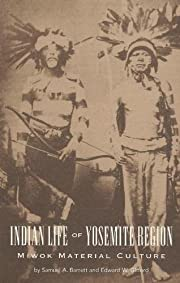 Miwok material culture : Indian life of the…