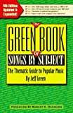 The Green book of songs by subject : the thematic guide to popular music / Jeff Green