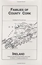 Families of County Cork, Ireland by Michael…