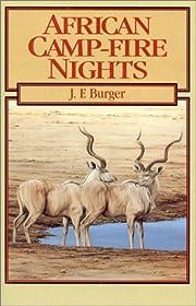 African Camp-Fire Nights de J. Burger