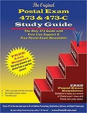 Original Postal Exam 473 & 473-C Study Guide…