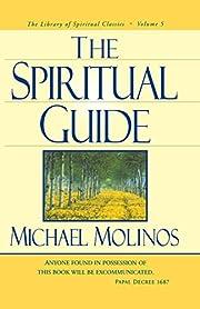 The Spiritual Guide (Library of Spiritual…