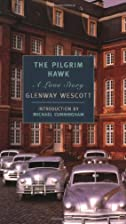 The Pilgrim Hawk: A Love Story by Glenway…