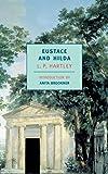 Eustace and Hilda: A Trilogy af L.P. Hartley