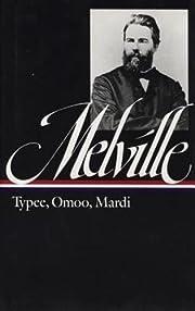 Typee, Omoo, Mardi af Herman Melville