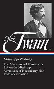 Mark Twain : Mississippi Writings : Tom…