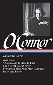 Flannery O'Connor : Collected Works :…