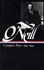 Eugene O'Neill: Complete Plays Vol. 3…