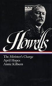 William Dean Howells : Novels 1886-1888 :…