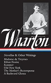 Edith Wharton : Novellas and Other Writings…