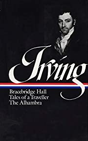 Washington Irving : Bracebridge Hall, Tales…