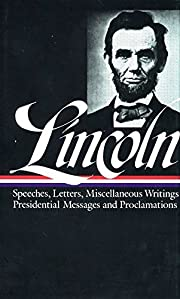 Lincoln : Speeches and Writings : 1859-1865…