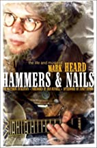 Hammers & Nails: The Life and Music of Mark…