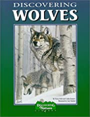 Discovering Wolves: A Nature Activity Book…