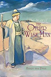 The Story of the Other Wise Man de Henry van…