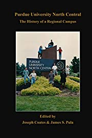 Purdue University North Central: The History…
