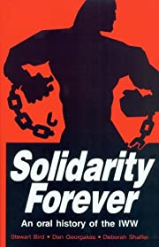 Solidarity Forever: An Oral History of the…
