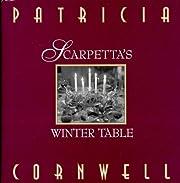 Scarpetta's Winter Table de Patricia…