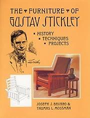 The Furniture of Gustav Stickley: History,…