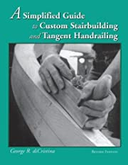 A Simplified Guide to Custom Stairbuilding…