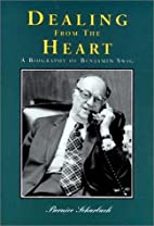 Dealing from the Heart: A Biography of…