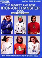 The Biggest and Best Iron-On Transfer Book…