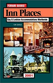 Inn places : gay & lesbian accommodations…