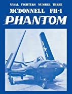 McDonnell Fh-1 Phantom (Naval Fighters…