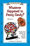 Whatever Happened to Penny Candy? A Fast,…