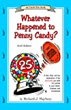 Whatever happened to penny candy? : a fast, clear, and fun explanation of the economics you need for success in your career, business, and investments / by Richard J. Maybury (Uncle Eric) ; [text illustrations by Nancy Bixler]
