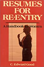 Resumes for Re-Entry: A Handbook for Women…