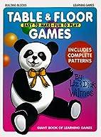 Table & Floor Games by Liz Wilmes