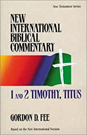 1 and 2 Timothy, Titus (New International…