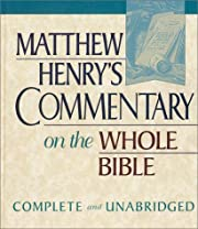 Matthew Henry's Commentary on the Whole…