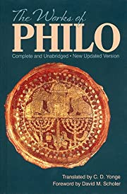 The Works of Philo: Complete and Unabridged,…