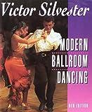 Modern ballroom dancing / Victor Silvester