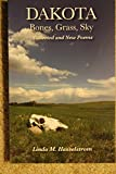 Dakota: bones, grass, sky : new and collected poems / by Linda M. Hasselstrom