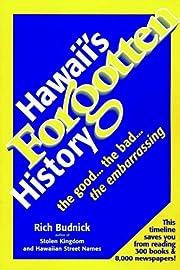Hawaii's Forgotten History: 1900-1999:…