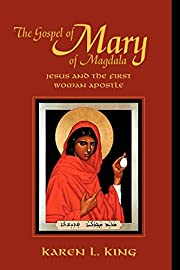 The Gospel of Mary of Magdala: Jesus and the…