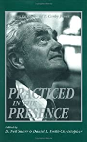 Practiced in the presence : essays in honor…