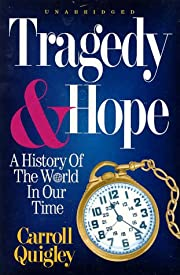 Tragedy & Hope: A History of the World in…