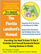 The Florida Landlord's Manual by Thomas J.…
