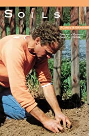 Soils (Plants and Gardens, Vol. 42, No. 2)…