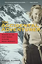 The Accidental Adventurer: Memoir of the…