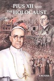 Pius XII and the Holocaust: A Reader de…
